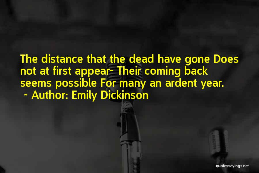 Death Coming Too Soon Quotes By Emily Dickinson