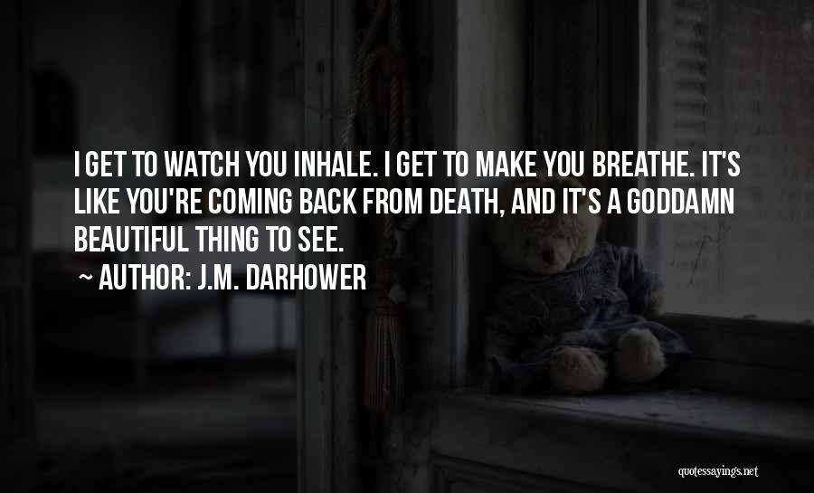 Death Coming Too Soon Quotes By J.M. Darhower