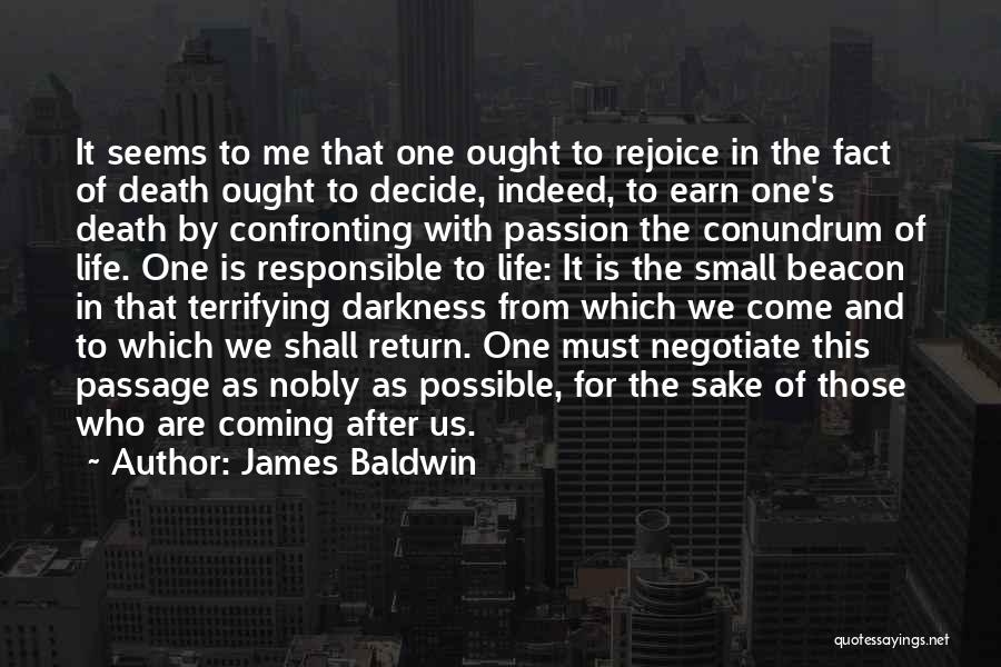Death Coming Too Soon Quotes By James Baldwin