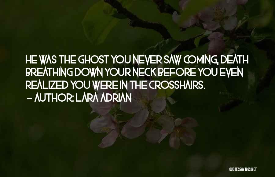 Death Coming Too Soon Quotes By Lara Adrian
