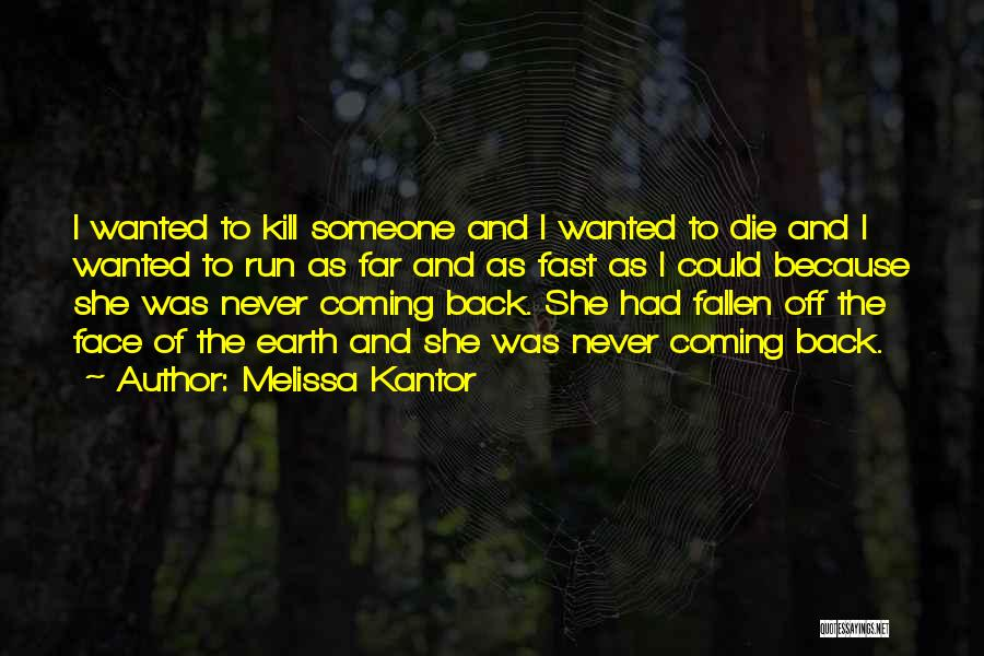 Death Coming Too Soon Quotes By Melissa Kantor