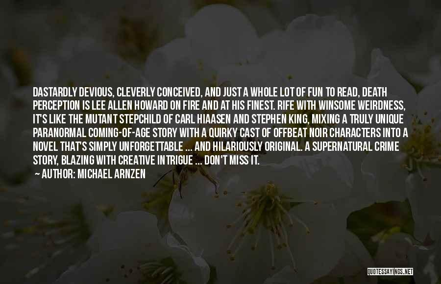Death Coming Too Soon Quotes By Michael Arnzen