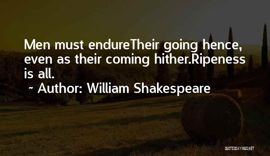 Death Coming Too Soon Quotes By William Shakespeare