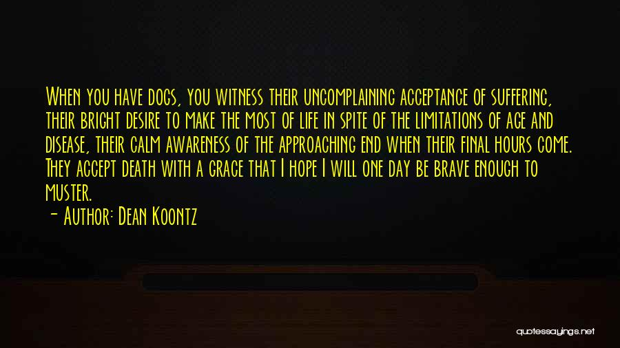Death End Of Life Quotes By Dean Koontz