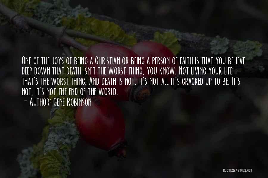Death End Of Life Quotes By Gene Robinson