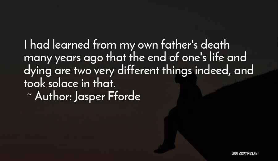 Death End Of Life Quotes By Jasper Fforde