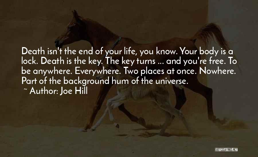 Death End Of Life Quotes By Joe Hill