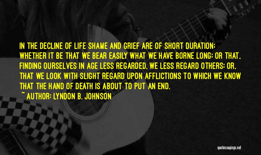 Death End Of Life Quotes By Lyndon B. Johnson