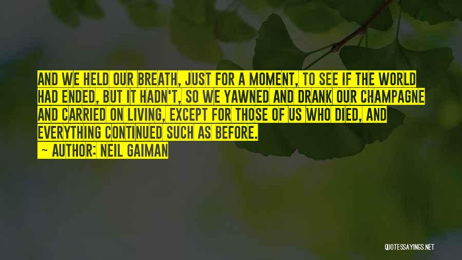 Death End Of Life Quotes By Neil Gaiman