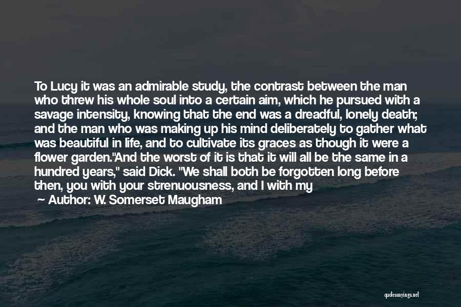 Death End Of Life Quotes By W. Somerset Maugham