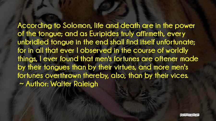Death End Of Life Quotes By Walter Raleigh