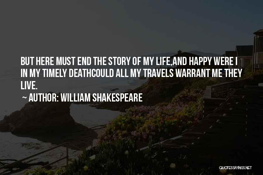 Death End Of Life Quotes By William Shakespeare