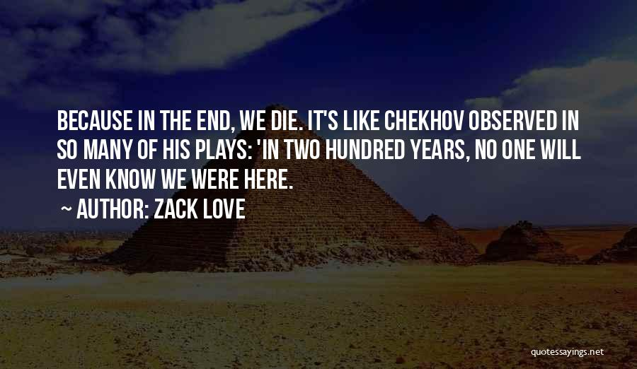 Death End Of Life Quotes By Zack Love