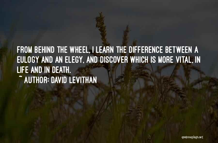 Death Eulogy Quotes By David Levithan