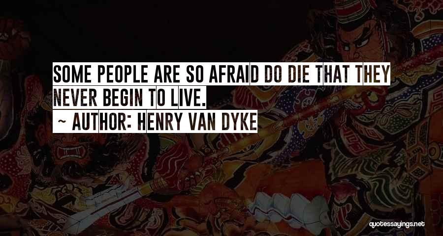 Death Eulogy Quotes By Henry Van Dyke