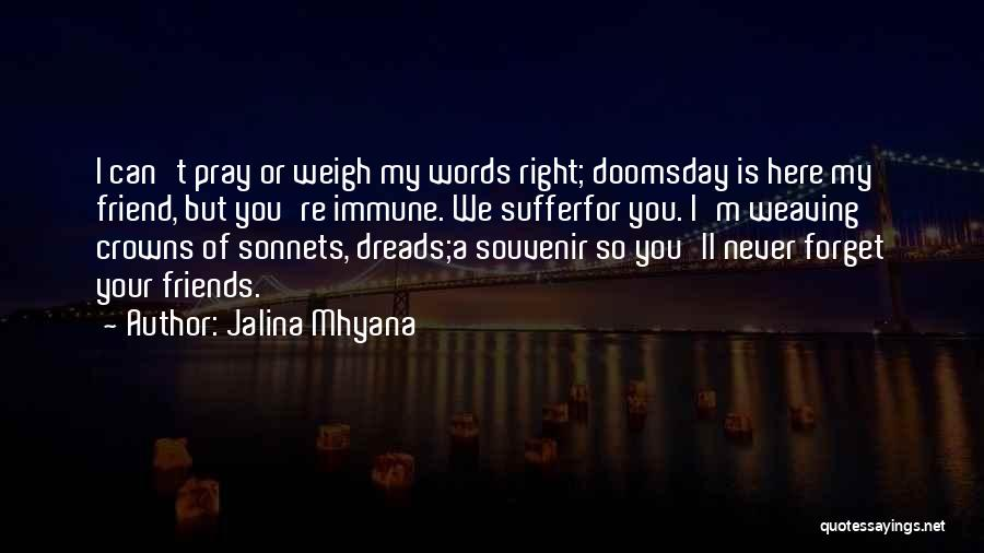 Death Eulogy Quotes By Jalina Mhyana