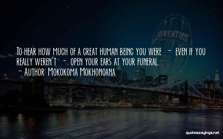 Death Eulogy Quotes By Mokokoma Mokhonoana