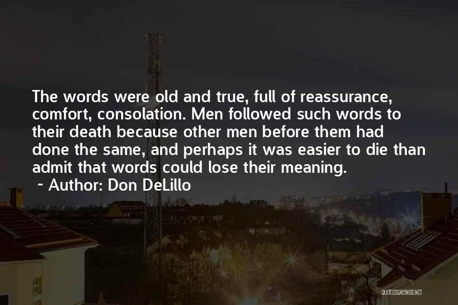 Death Gets Easier Quotes By Don DeLillo