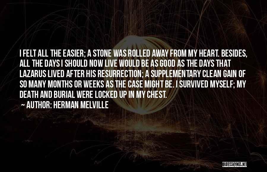 Death Gets Easier Quotes By Herman Melville