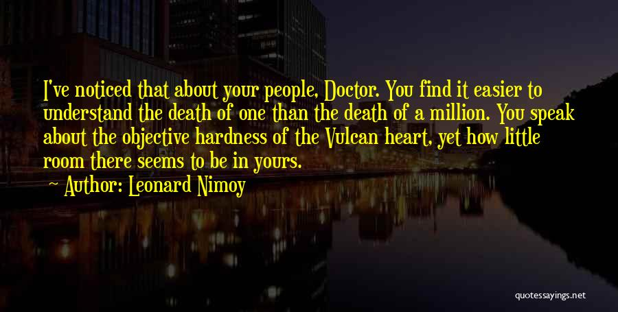Death Gets Easier Quotes By Leonard Nimoy