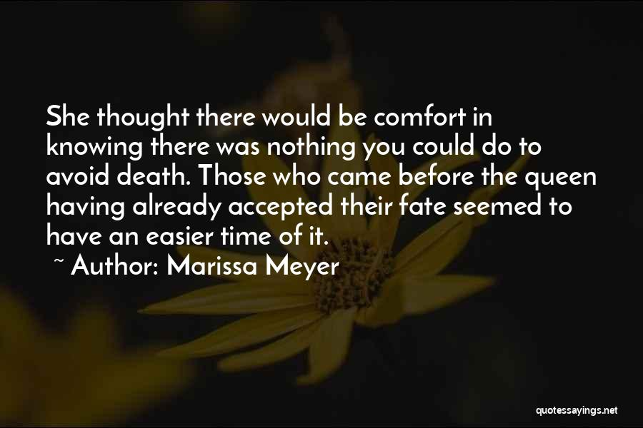 Death Gets Easier Quotes By Marissa Meyer