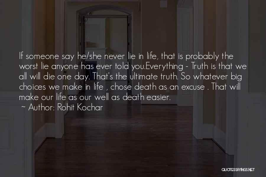 Death Gets Easier Quotes By Rohit Kochar