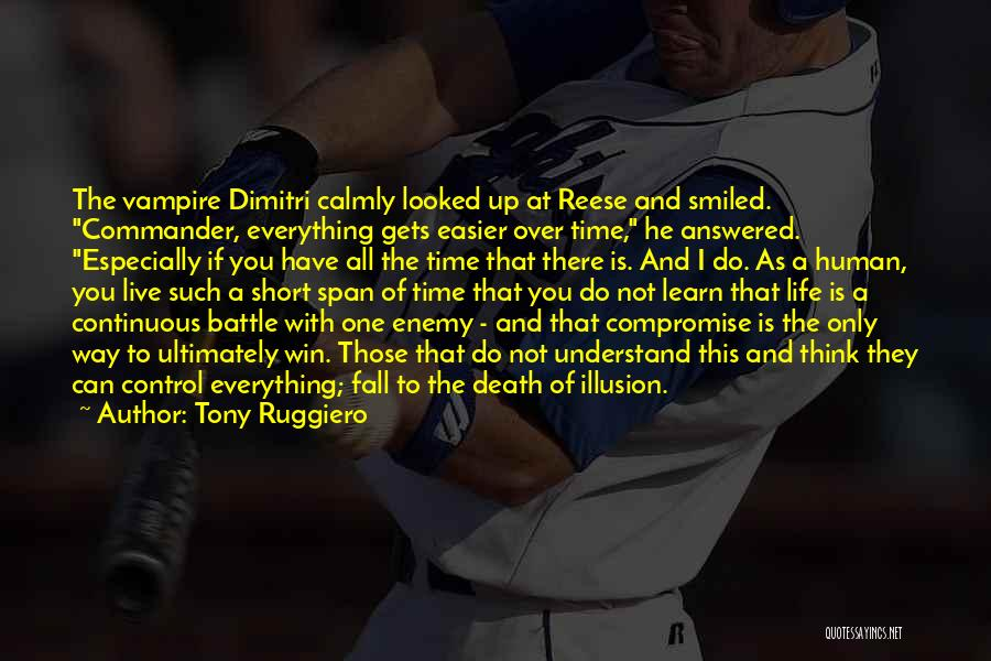 Death Gets Easier Quotes By Tony Ruggiero