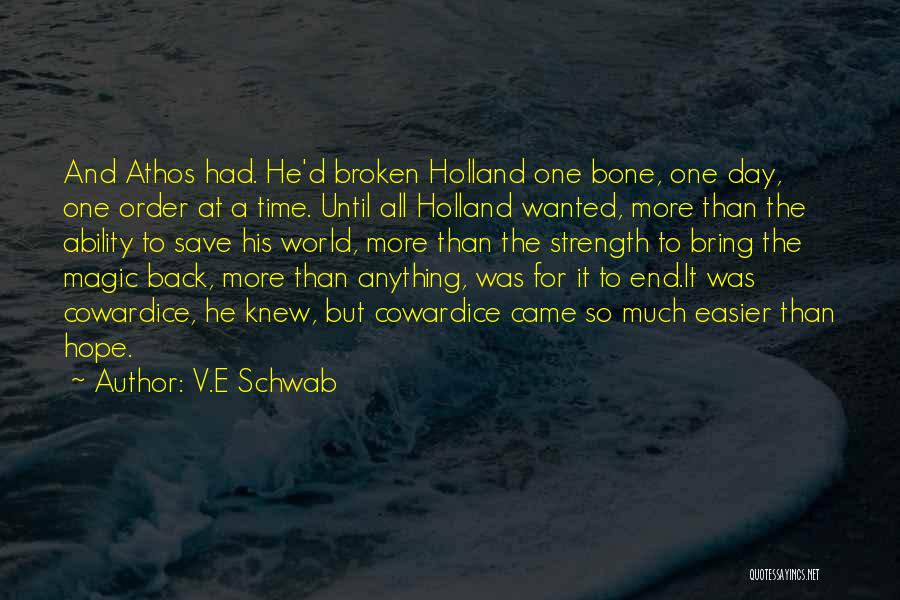 Death Gets Easier Quotes By V.E Schwab