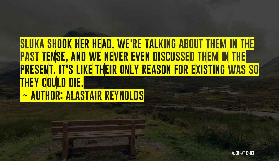 Death Head Quotes By Alastair Reynolds