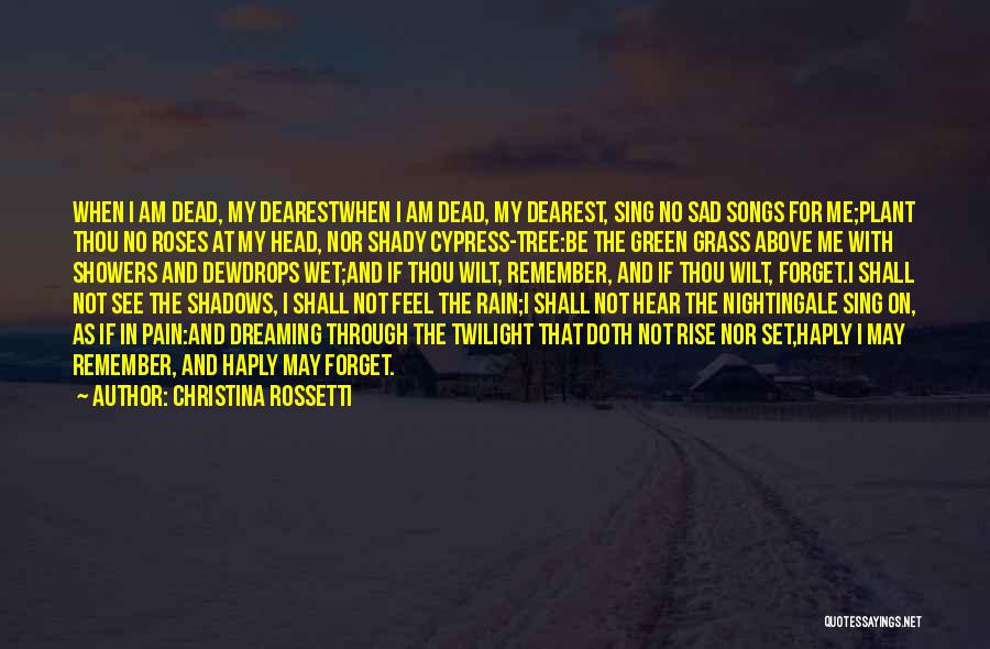 Death Head Quotes By Christina Rossetti