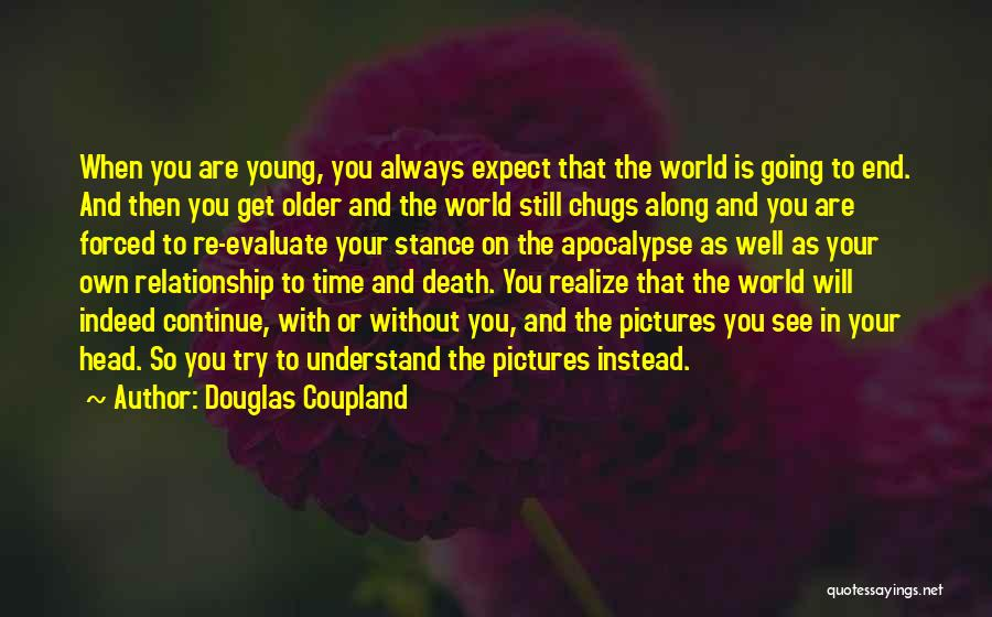 Death Head Quotes By Douglas Coupland