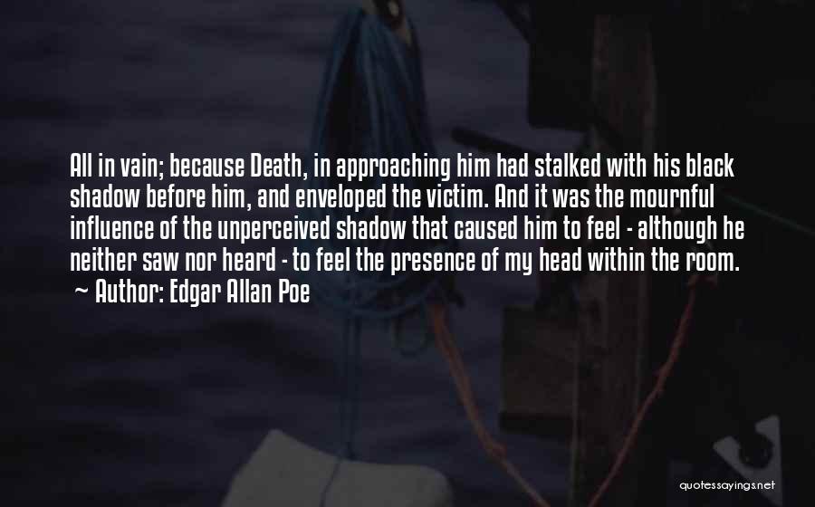 Death Head Quotes By Edgar Allan Poe