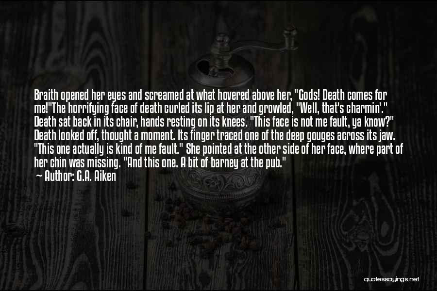Death Head Quotes By G.A. Aiken
