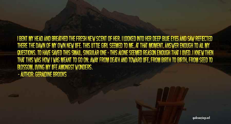 Death Head Quotes By Geraldine Brooks