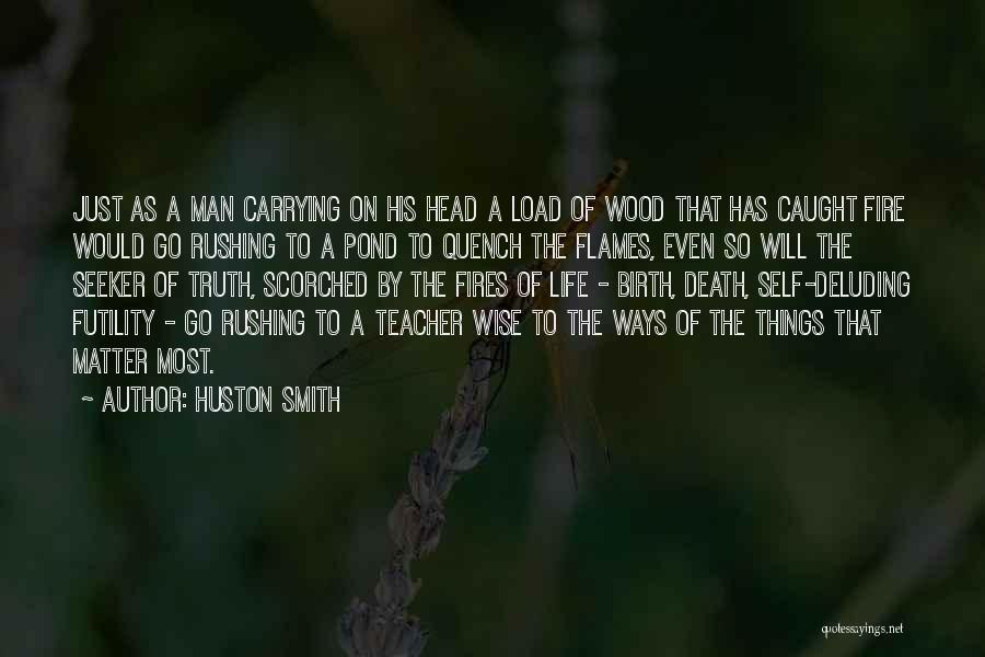 Death Head Quotes By Huston Smith