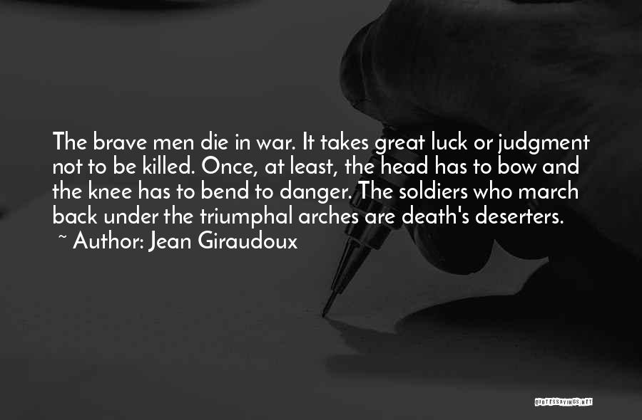 Death Head Quotes By Jean Giraudoux
