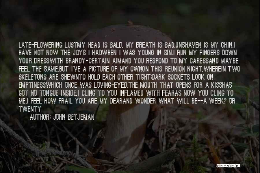 Death Head Quotes By John Betjeman