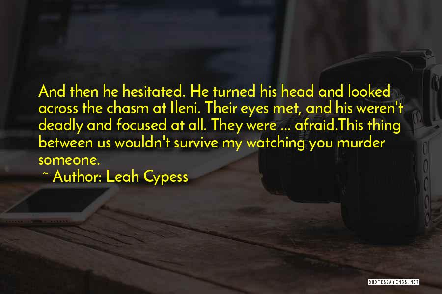 Death Head Quotes By Leah Cypess