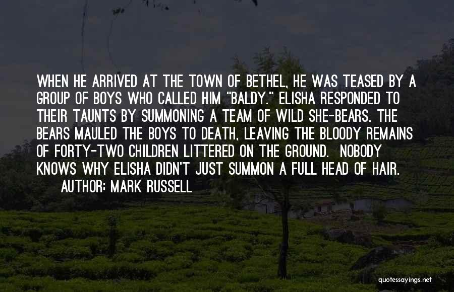 Death Head Quotes By Mark Russell