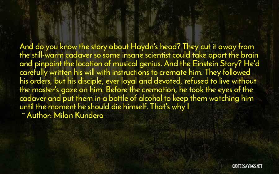 Death Head Quotes By Milan Kundera
