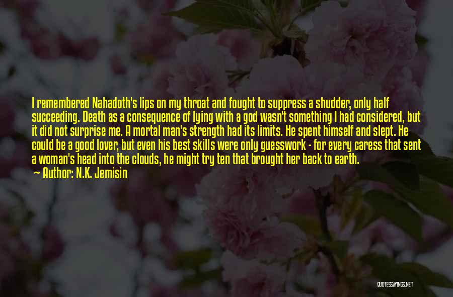 Death Head Quotes By N.K. Jemisin