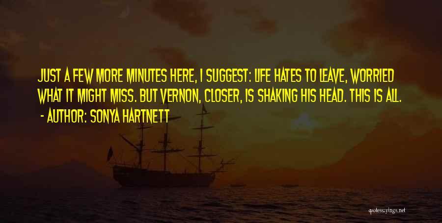 Death Head Quotes By Sonya Hartnett