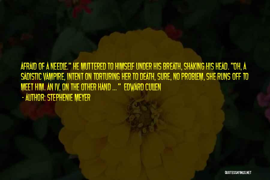 Death Head Quotes By Stephenie Meyer