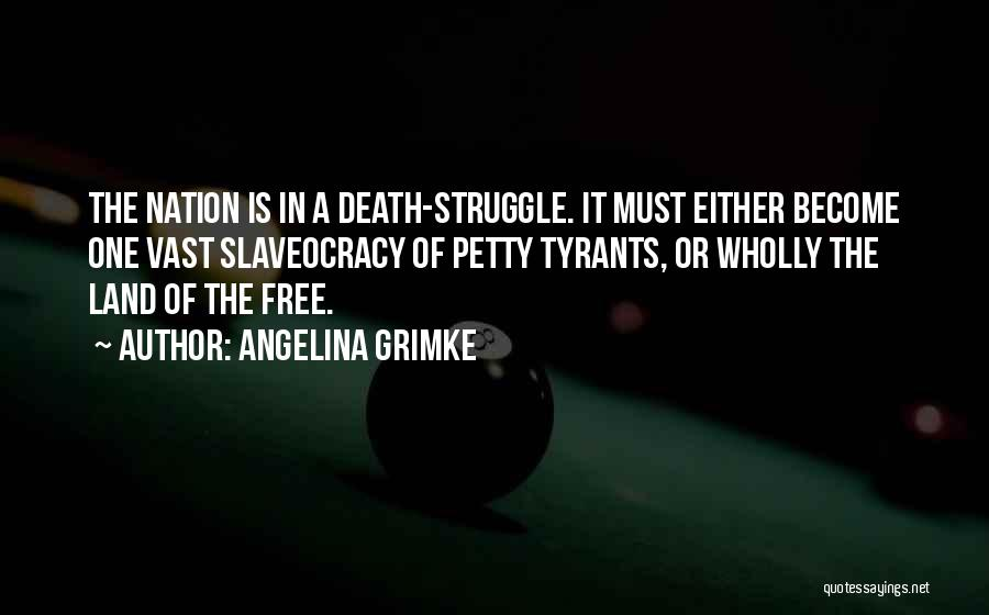 Death In War Quotes By Angelina Grimke