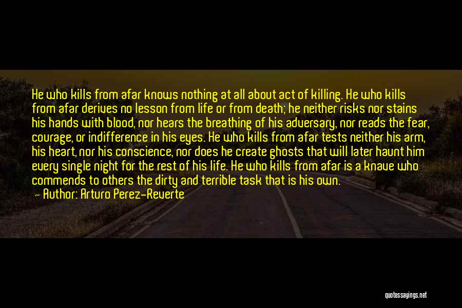 Death In War Quotes By Arturo Perez-Reverte