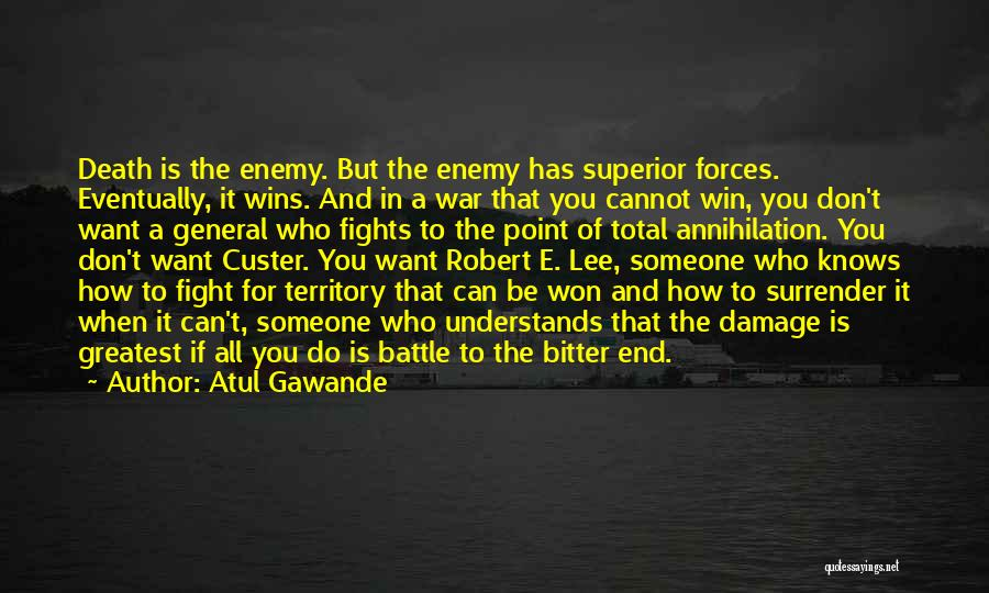 Death In War Quotes By Atul Gawande
