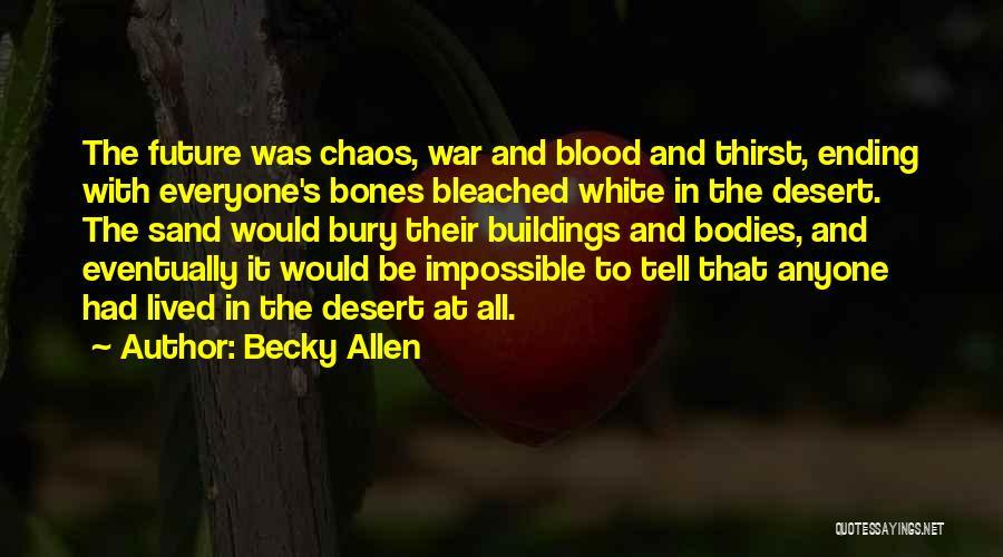 Death In War Quotes By Becky Allen