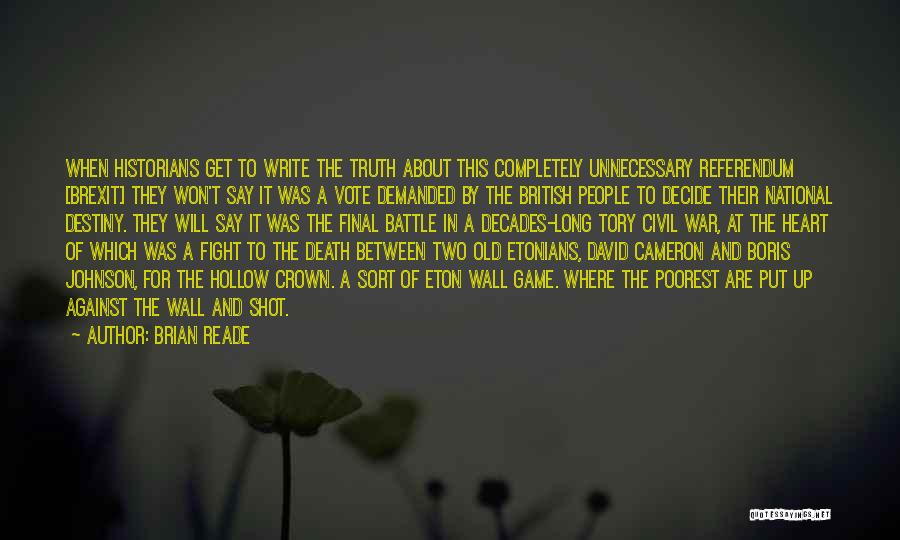 Death In War Quotes By Brian Reade