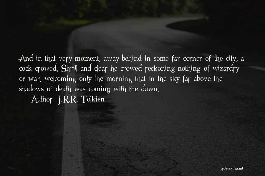 Death In War Quotes By J.R.R. Tolkien