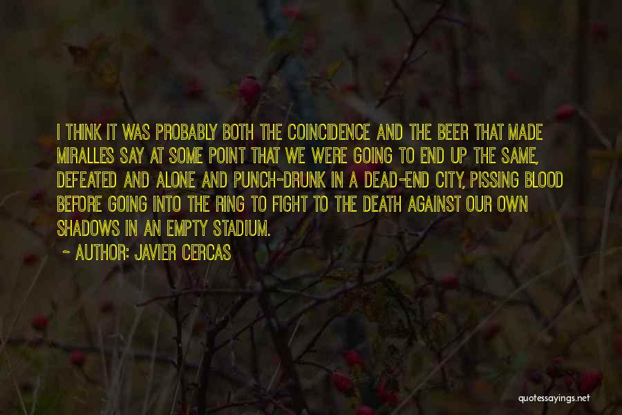 Death In War Quotes By Javier Cercas